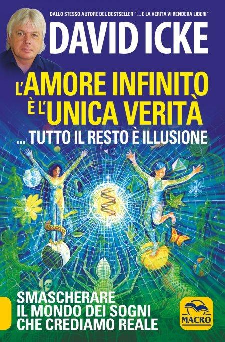 Amore Infinito è l' Unica Verità... - Libro