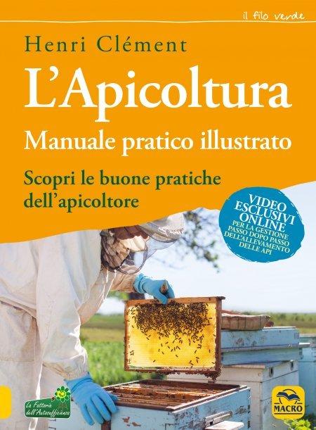 L'Apicoltura - Manuale Pratico Illustrato - Libro