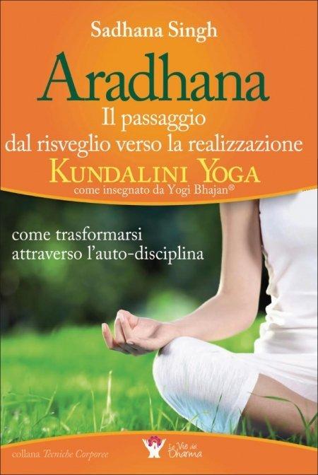 Aradhana - Il Passaggio dal Risveglio verso la Realizzazione - Libro