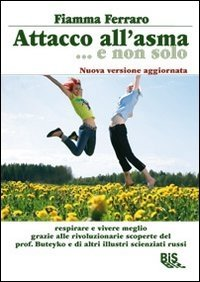 Attacco all'Asma...e non Solo - Libro