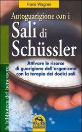 Autoguarigione con i Sali di Schüssler - Libro