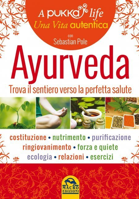 Ayurveda - A Pukka Life - Libro
