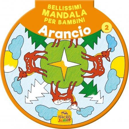 Bellissimi Mandala per Bambini Vol.2 - Arancione - Libro