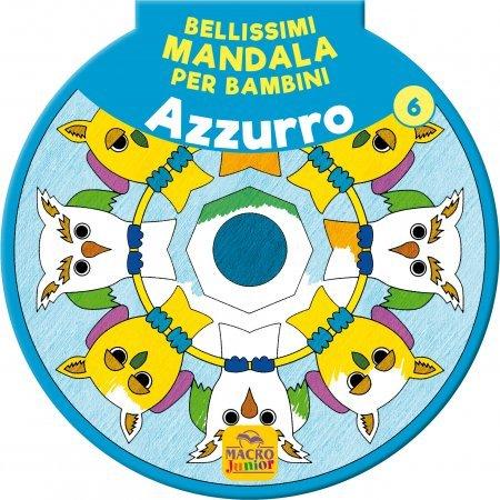 Bellissimi Mandala per Bambini Vol.6 - Azzurro - Libro