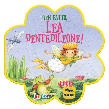 Ben Fatto, Lea Dentedileone! - Libro