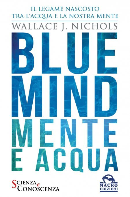 Blue Mind - Mente e Acqua - Ebook