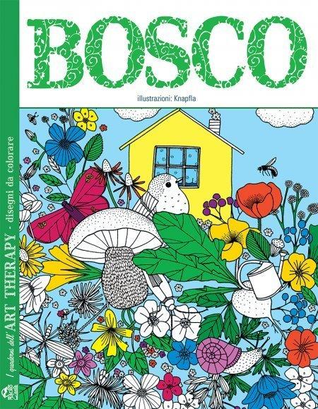 I Quaderni dell'Art Therapy - Bosco - Libro