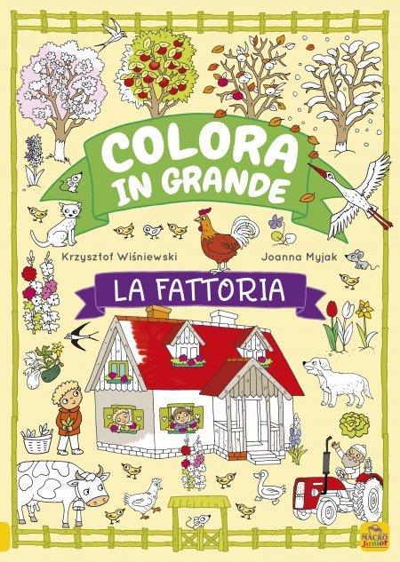 Colora in Grande - La Fattoria - Libro