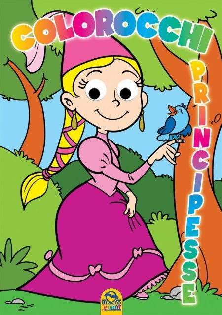 Colorocchi 1 PRINCIPESSA - Libro
