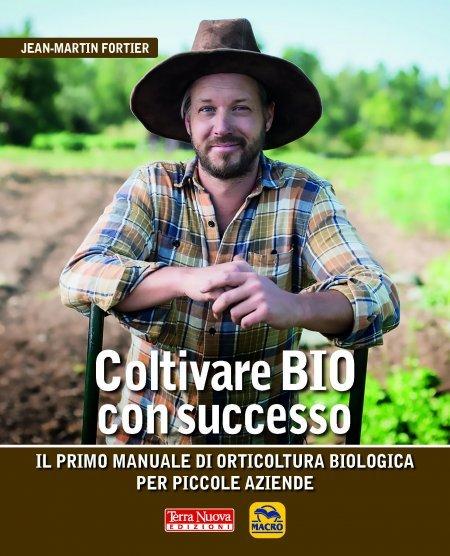 Coltivare Bio con Successo - Libro