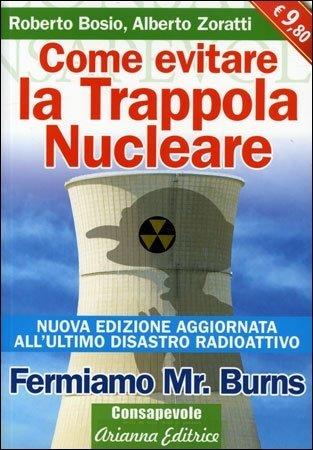 Come Evitare la Trappola Nucleare - Fermiamo Mr Burns - Libro