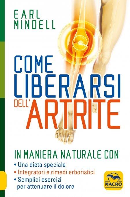 Come Liberarsi dell'Artrite in Maniera Naturale - Libro