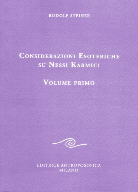 Considerazioni Esoteriche su Nessi Karmici - Vol. Primo - Libro
