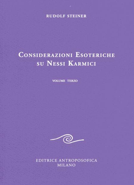 Considerazioni Esoteriche su Nessi Karmici - Vol. Terzo - Libro
