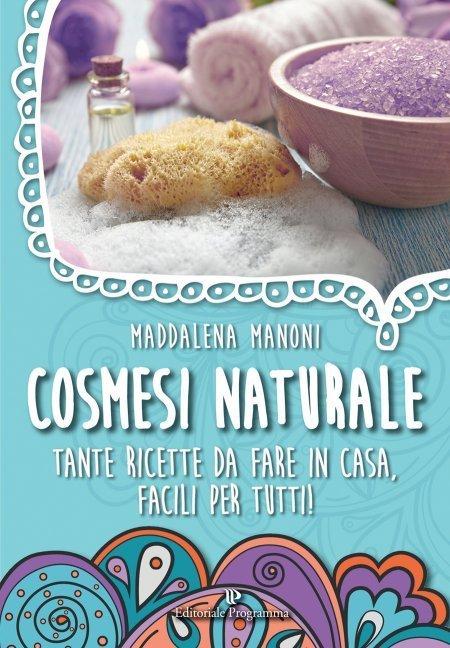 Cosmesi Naturale - Libro