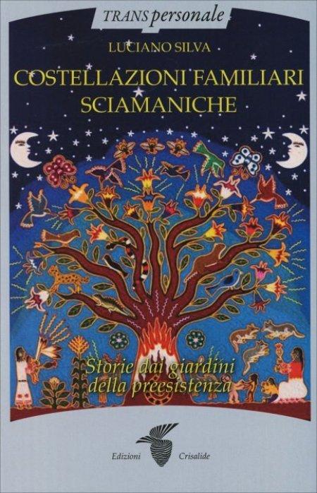 Costellazioni Familiari Sciamaniche - Libro
