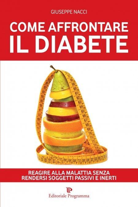 Come Affrontare il Diabete - Libro