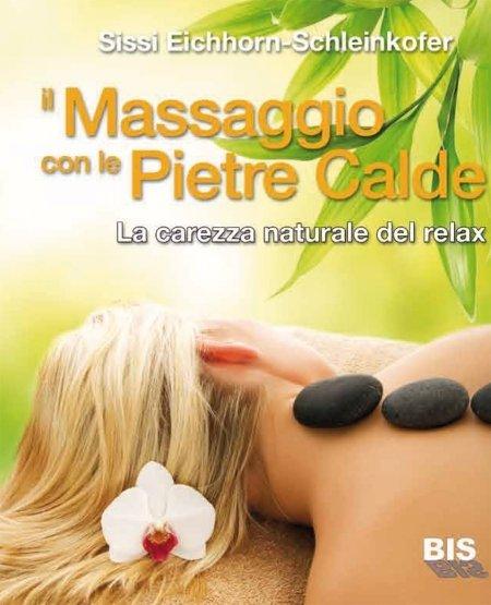 Il Massaggio con le Pietre Calde - Libro