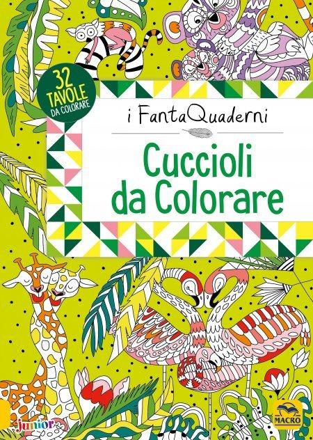 Cuccioli da Colorare - I FantaQuaderni - Libro