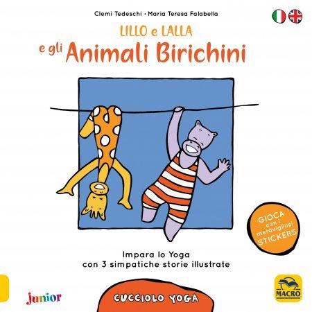 Cucciolo Yoga - Lillo e Lalla e gli Animali Birichini - Cartolibro