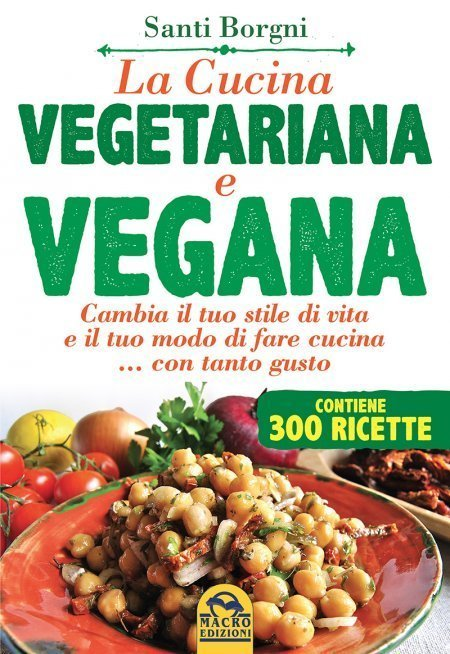 Cucina Vegetariana e Vegana NER - Libro