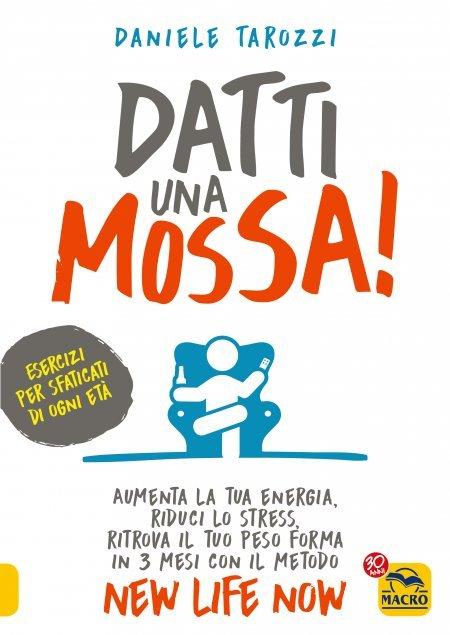 Datti una Mossa! - Libro