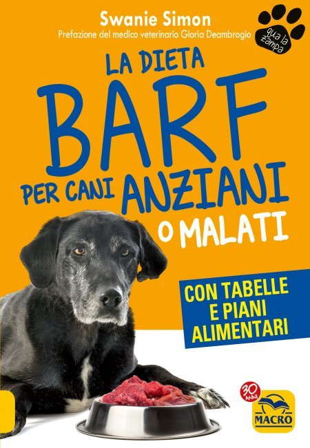 La Dieta Barf per Cani Anziani o Malati - Libro