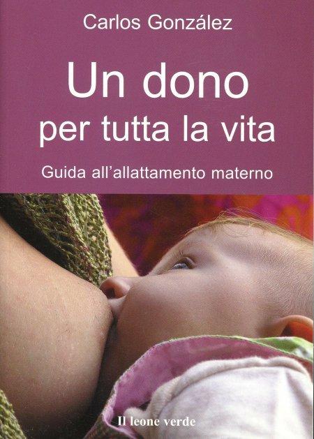 Un Dono per tutta la Vita - Libro