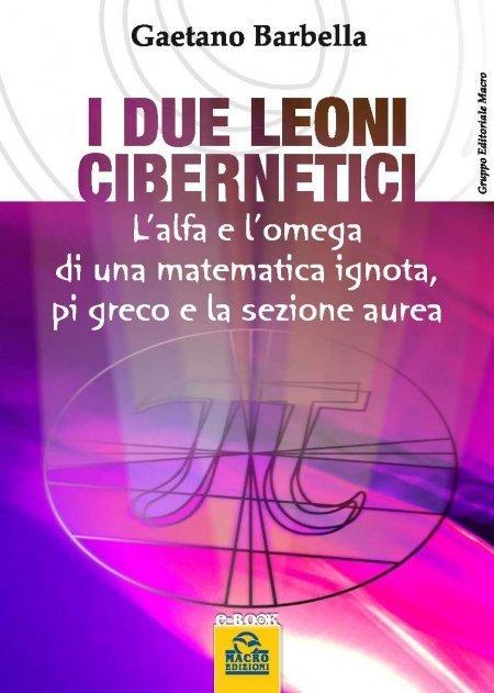I Due Leoni Cibernetici - Ebook