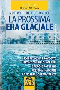 La Prossima Era Glaciale - Ebook