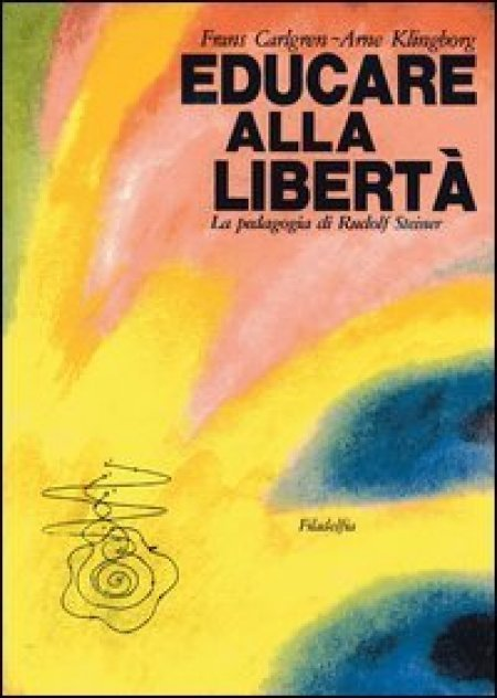 Educare alla Libertà - Libro