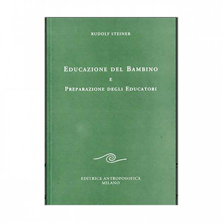 Educazione del Bambino e Preparazione degli Educatori - Libro