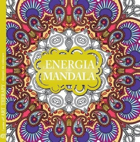 I Quaderni dell'Art Therapy - L'Energia dei Mandala - Libro