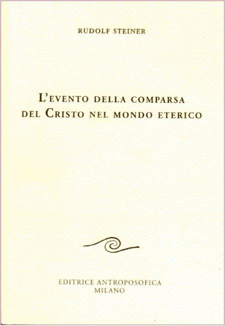 Evento della Comparsa del Cristo nel Mondo Eterico - Libro