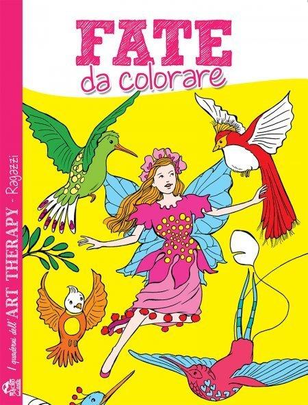 I Quaderni dell'Art Therapy RAGAZZI - Fate da Colorare - Libro