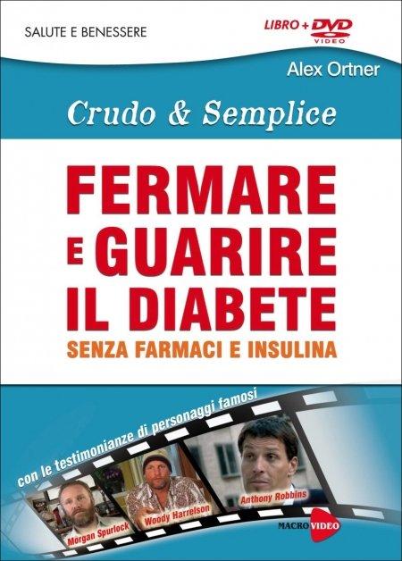 Fermare e Guarire il Diabete - Crudo & Semplice - DVD