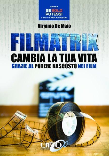 Filmatrix - Cambia la tua Vita - Libro