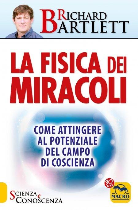 Fisica dei Miracoli - Libro