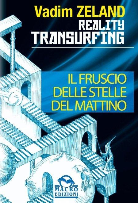 Reality Transurfing: Il Fruscio delle Stelle del Mattino. Vol.2 - Ebook