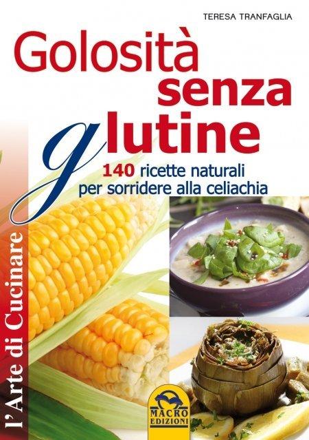 Golosità senza Glutine - Libro