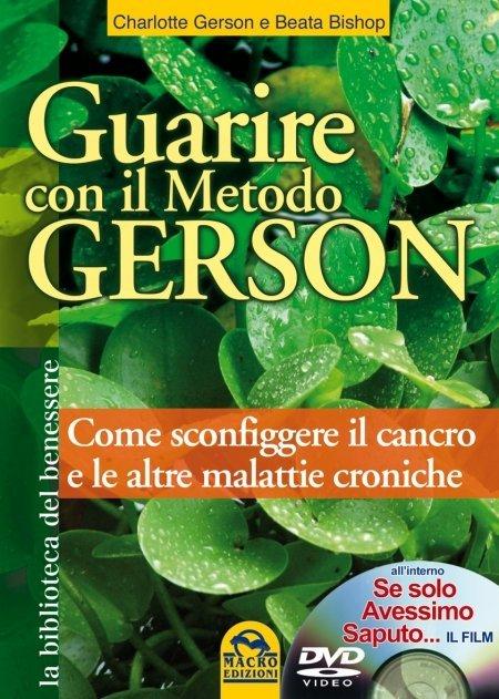 Guarire con il metodo Gerson - Ebook