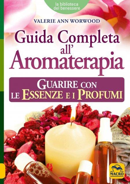 Guida Completa all'Aromaterapia - Libro