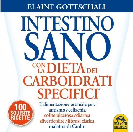 Intestino Sano con la Dieta dei Carboidrati Specifici - Libro