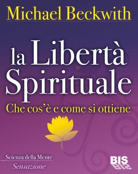 La Libertà Spirituale - Libro