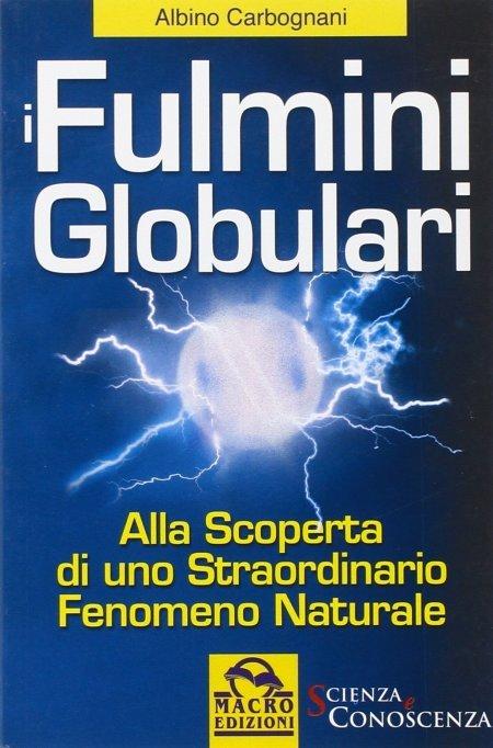 Fulmini Globulari - Libro