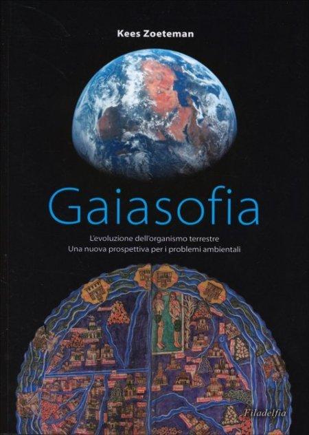 Gaiasofia - l'Evoluzione dell'organismo terrestre - Libro