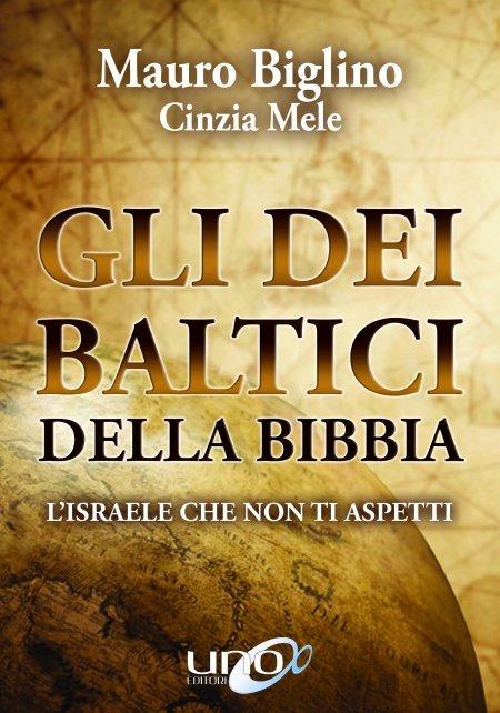 Gli Dei Baltici della Bibbia - Libro