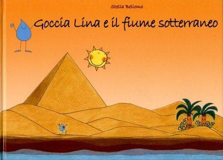 Goccia Lina e il fiume Sotterraneo - Libro