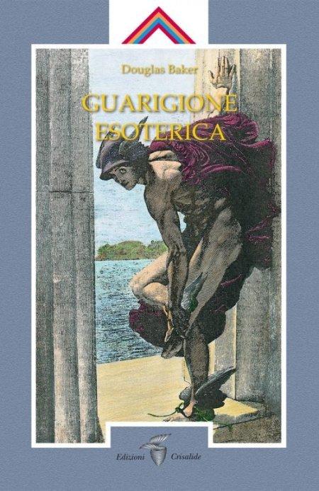 Guarigione Esoterica Vol. 1 - Libro