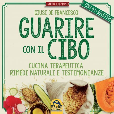Guarire con il Cibo - Ebook